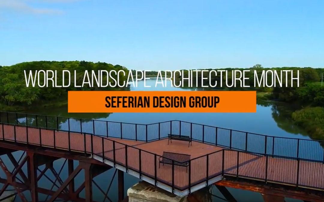 Seferian Design Group Wins 2019 CSLA World Landscape Architecture Month Video Competition